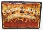 Тайная вечеря, икона под старину, сургуч (13 Х 17)
